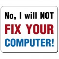 No, I'll not fix your computer podkładka