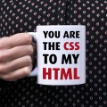 Kubek programisty You are the CSS to my HTML normalny 330 ml