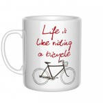 Life is like riding a bicycle kubek