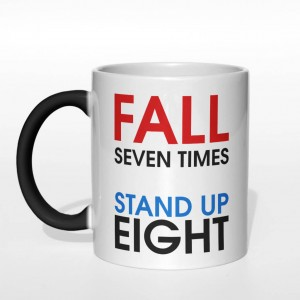Fall seven times stand up eight kubek