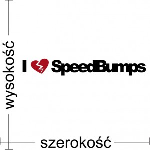 I Love Speedbumps naklejka