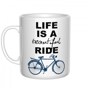 Life Is a Beautiful Ride kubek