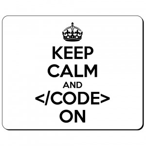 Keep Calm and Code on podkładka
