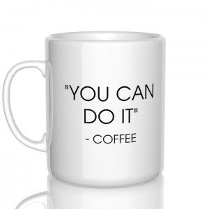 You can do it - Coffee kubek
