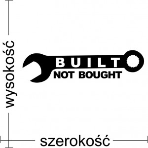 Built not Bought naklejka