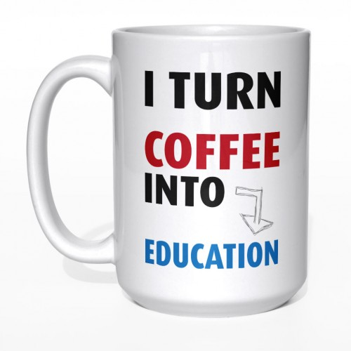 I turn coffee into education kubek nauczyciela duży 450 ml