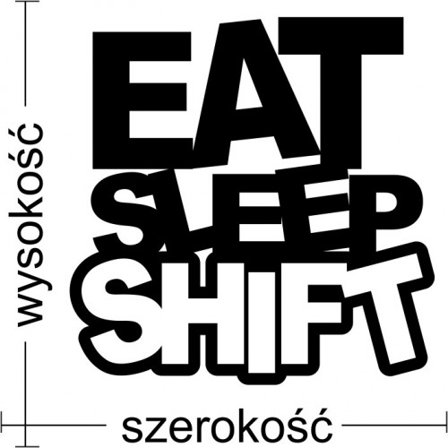 Naklejka JDM Eat Sleep Shift