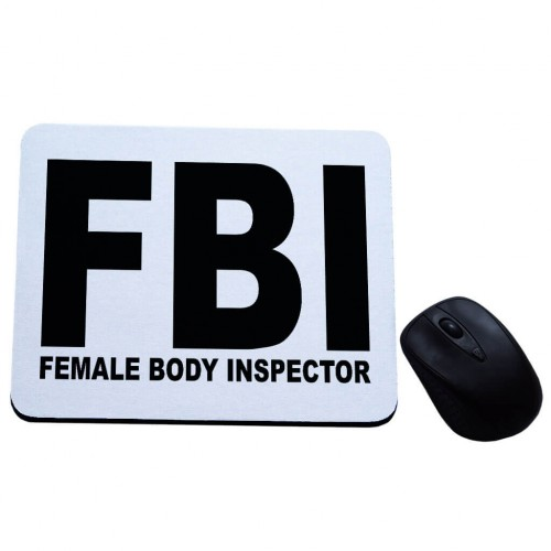 FBI – female body inspector podkładka pod mysz