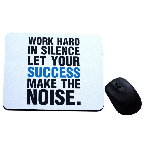 Work hard in silence let your success podkładka z nadrukiem