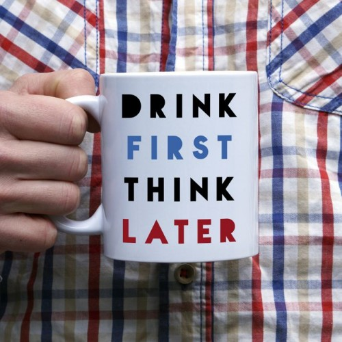Drink first think later kubek standardowy 330 ml